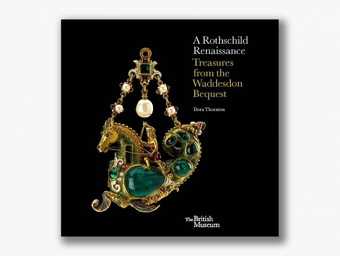 Rothschild Renaissance: Treasures from the Waddesdon Bequest. Дора Торнтон