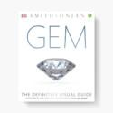 Смитсоновский институт выпустил книгу GEM: the Definitive Visual Guide